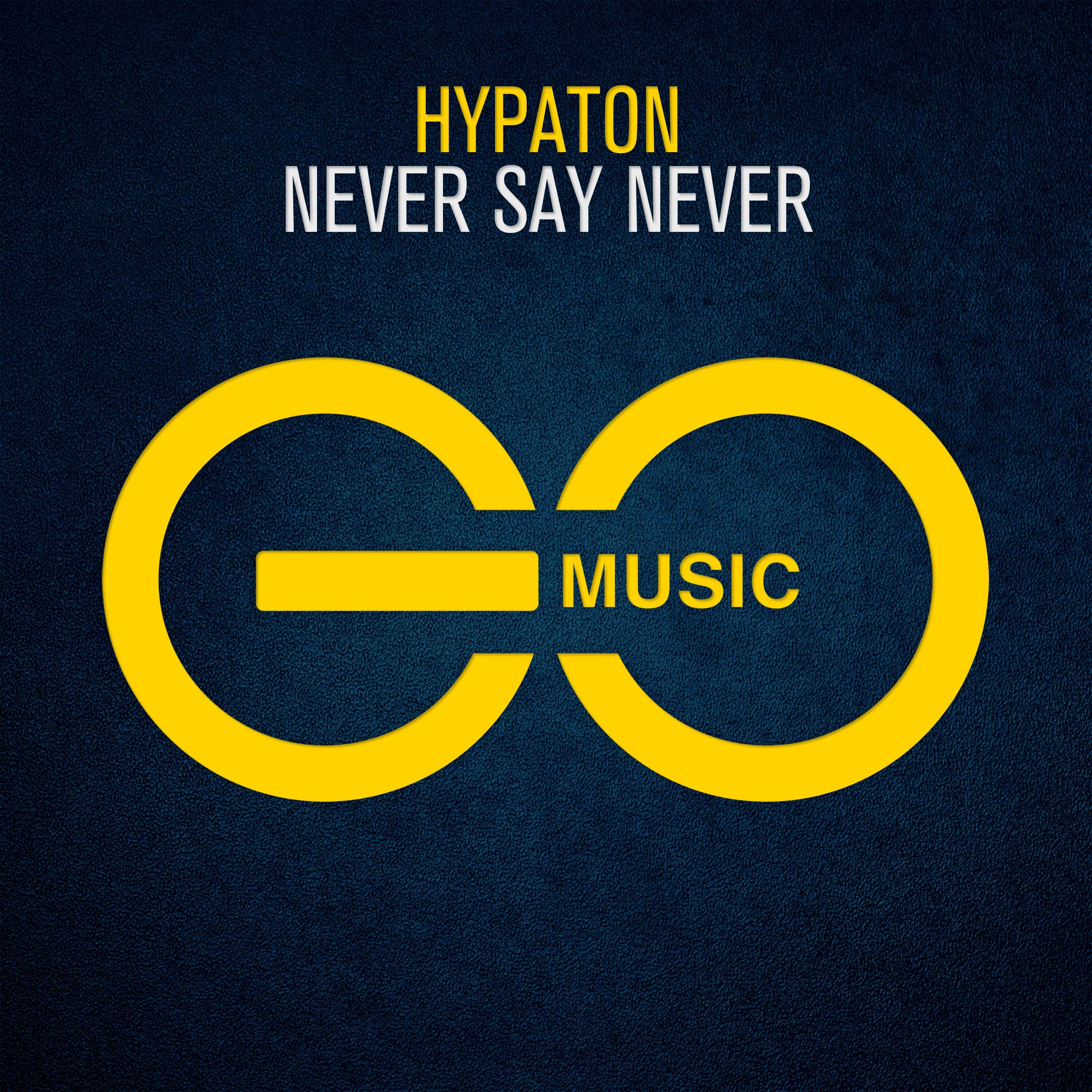 Hypaton – Never Say Never