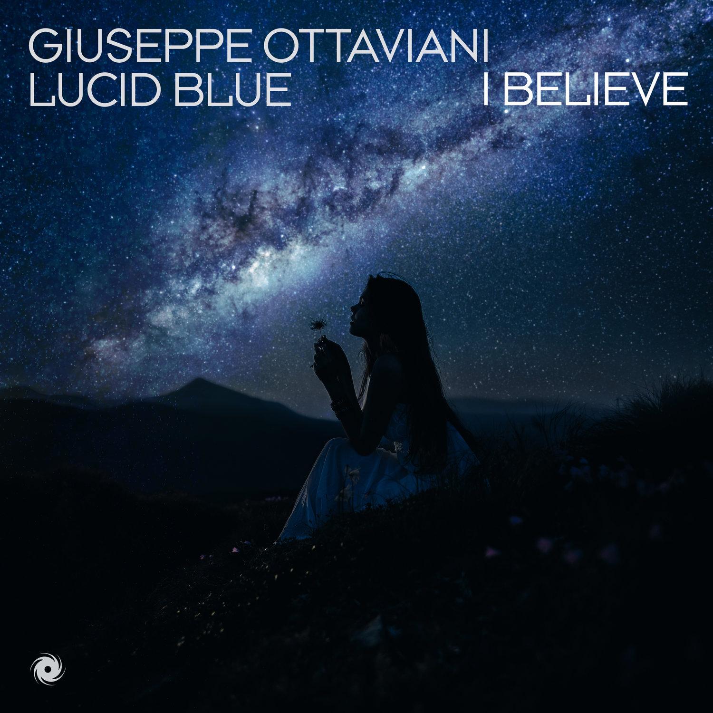Giuseppe Ottaviani & Lucid Blue – I Believe [Blackhole Recordings]
