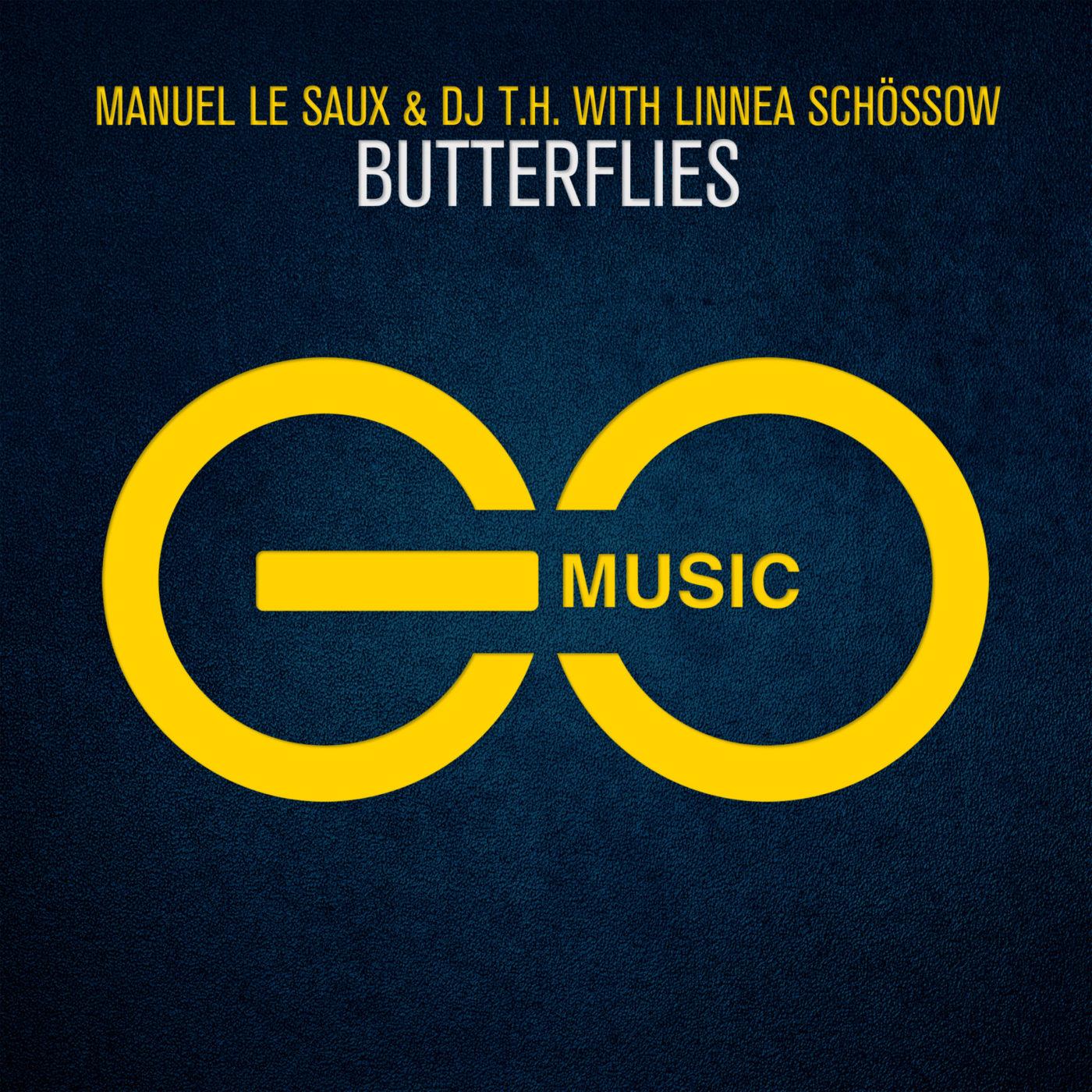 Manuel Le Saux & DJ T.H with Linnea Schossow – Butterflies [GO Music]