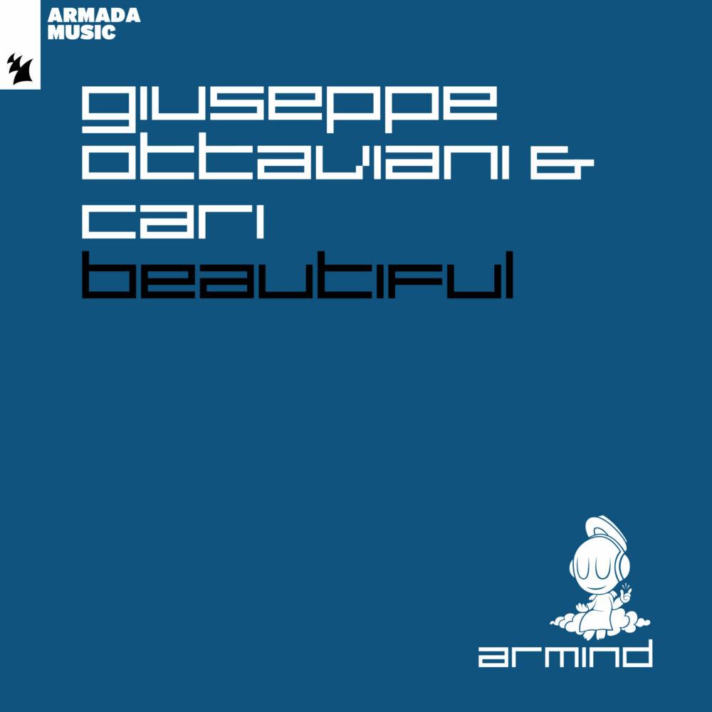 Giuseppe Ottaviani & Cari – Beautiful [Armind]