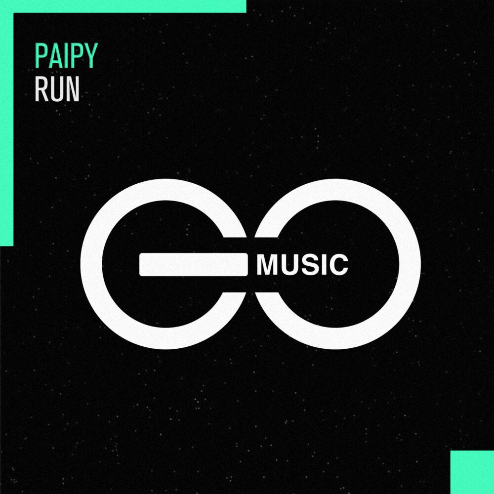 Paipy – Run [GO Music]